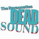Dead Sound - The Raveonettes